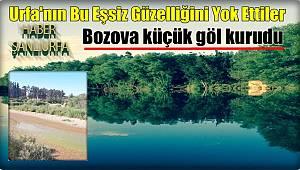 Bozova küçük gölü kuruttular