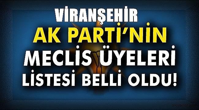 AK Parti Viranşehir Meclis Üye Aday Listesi