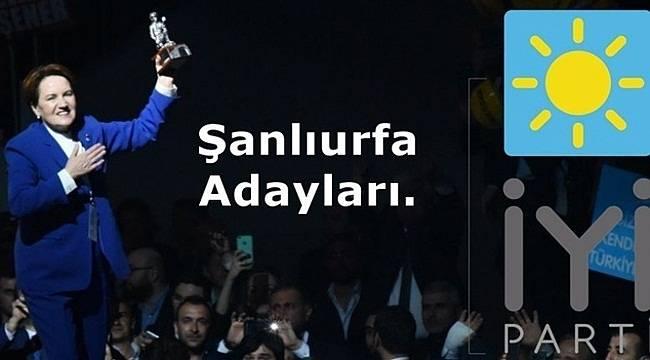 İYİ Parti Şanlıurfa İlçe Belediye Adayları tam Listesi