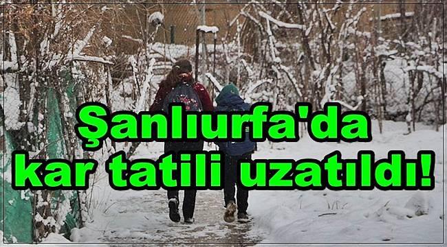 Şanlıurfa'da Kar Nedeniyle Tatil Uzatıldı