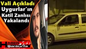 Vali Açıkladı Uygurlar'ın Katil Zanlısı Yakalandı
