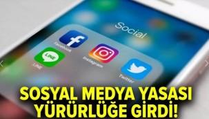 Sosyal Medya yasası yürürlüğe girdi!