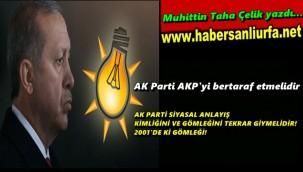 AK Parti AKP'yi bertaraf etmelidir