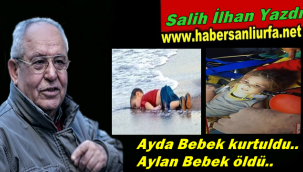 Ayda Bebek kurtuldu.. Aylan Bebek öldü..