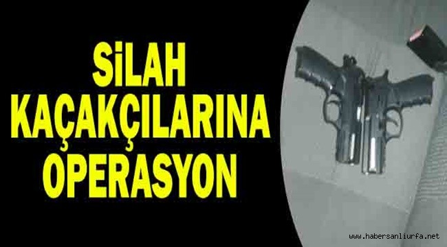 Siverek ve Viranşehir'de Silah Kaçakçılarına Operasyon : 7 Gözaltı