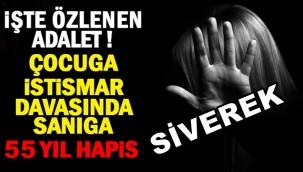 Siverek'te Cinsel Tacize 55 Yıl Hapis